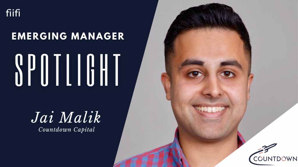 Emerging Manager Spotlight on Jai Malik of Countdown Capital